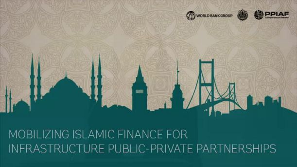 Mobilizing Islamic Finance For Infrastructure Public Private